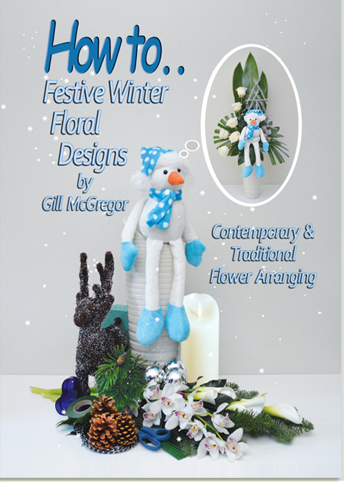 Festive Winter Floral Designs - Contemporary & Traditional Flower Arranging