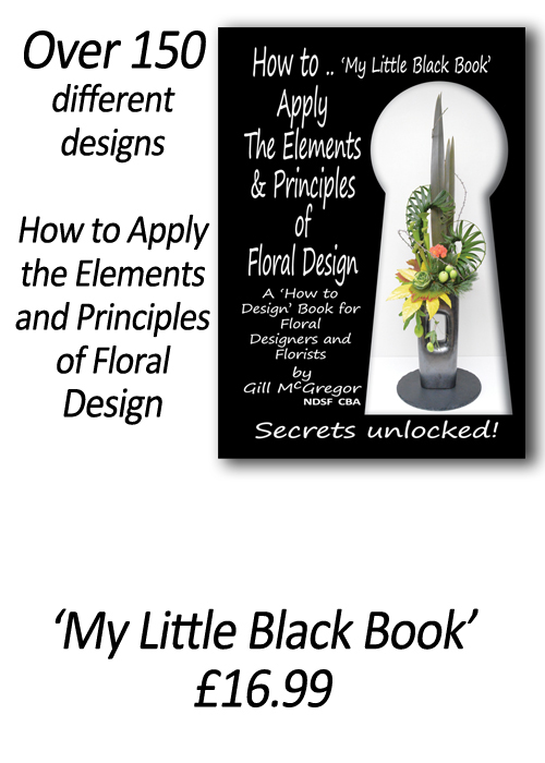 Flower Arranging Books 'How to Apply the Elements and Principles of Floral Design' - by Gill McGregor